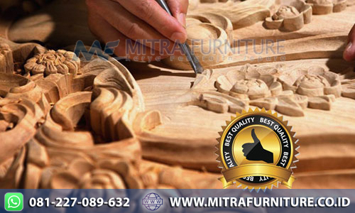 Best Quality Mitra Furniture Jepara